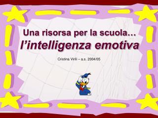 Una risorsa per la scuola  l intelligenza emotiva