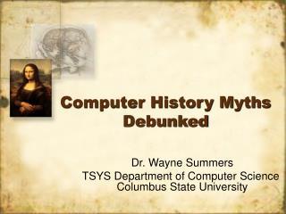 Computer History Myths Debunked