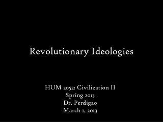 Revolutionary Ideologies
