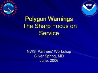 NWS  Partners  Workshop  Silver Spring, MD June, 2006