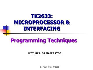 TK2633: MICROPROCESSOR  INTERFACING