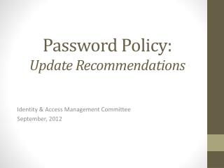 Password Policy:  Update Recommendations