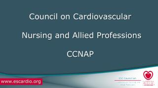 Council on Cardiovascular   Nursing and Allied Professions  CCNAP