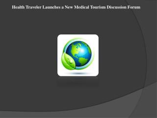 Health Traveler Launches a New Medical Tourism Discussion
