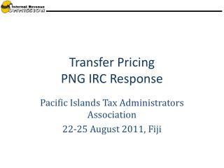 Transfer Pricing  PNG IRC Response