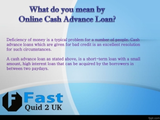 Cash Advance Loan From Fast Quid 2UK