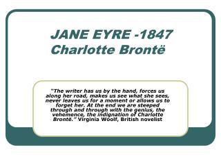 JANE EYRE -1847 Charlotte Bront