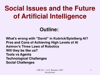 Social Issues and the Future of Artificial Intelligence