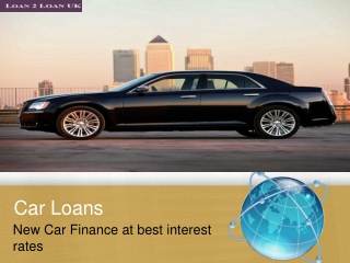 Getting the new Car Finance at best interest rates