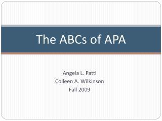 The ABCs of APA