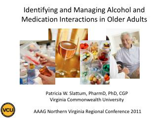 Identifying and Managing Alcohol and Medication Interactions in Older Adults
