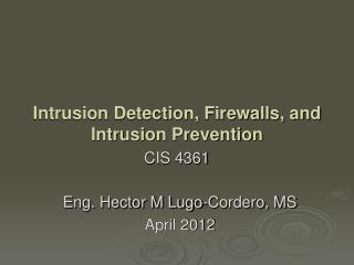 Eng. Hector M Lugo-Cordero, MS April 2012