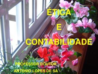 PROFESSOR DOUTOR  ANT NIO LOPES DE S