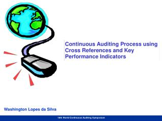 Continuous Auditing Process using Cross References and Key Performance Indicators