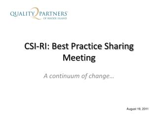 CSI-RI: Best Practice Sharing Meeting