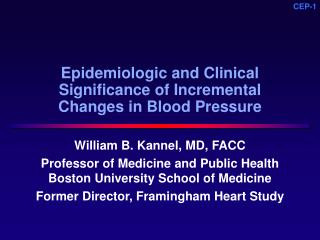 Epidemiologic and Clinical Significance of Incremental  Changes in Blood Pressure