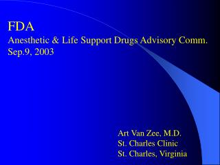 FDA Anesthetic  Life Support Drugs Advisory Comm. Sep.9, 2003