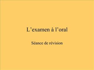L examen   l oral