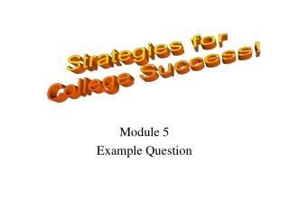 Module 5 Example Question