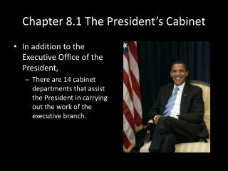 Chapter 8.1 The President s Cabinet