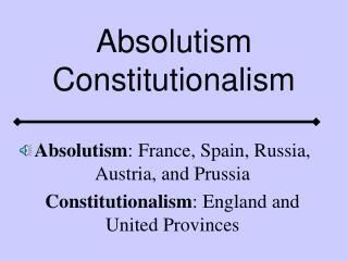 Absolutism Constitutionalism