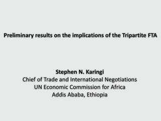 Preliminary results on the implications of the Tripartite FTA