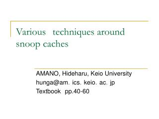 Various techniques around snoop caches