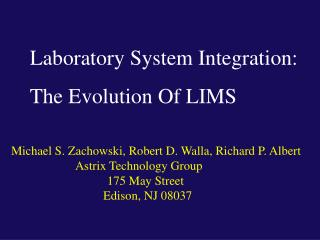 Laboratory System Integration: The Evolution Of LIMS