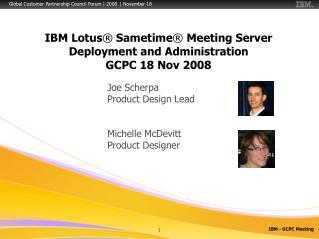 IBM Lotus  Sametime  Meeting Server Deployment and Administration  GCPC 18 Nov 2008