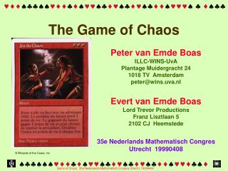 The Game of Chaos