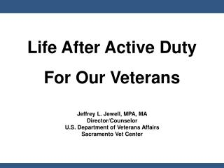 Life After Active Duty For Our Veterans