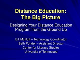 Distance Education:  The Big Picture