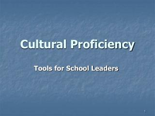 Cultural Proficiency