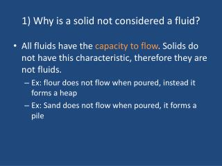 1 Why is a solid not considered a fluid