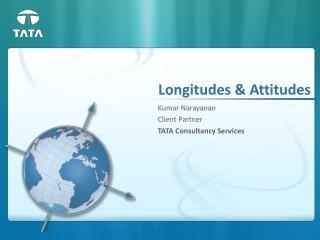 Longitudes  Attitudes