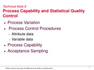 Technical Note 8 Process Capability and Statistical Quality Control
