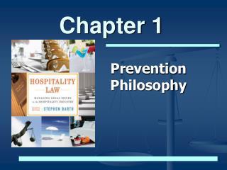 Prevention Philosophy