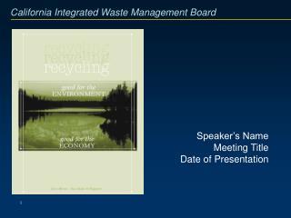 Speaker s Name Meeting Title Date of Presentation