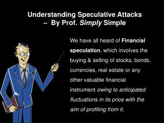 Understanding Speculative Attacks     By Prof. Simply Simple