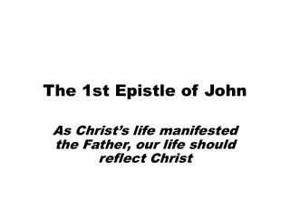 The 1st Epistle of John