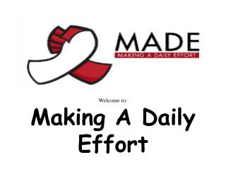 Welcome to: Making A Daily Effort