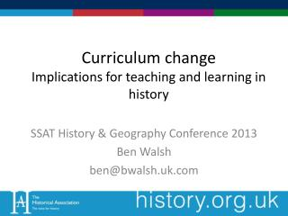 Curriculum change Implications for teaching and learning in history