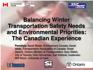 Balancing Winter Transportation Safety Needs and Environmental Priorities: The Canadian Experience