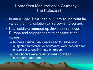 Home front Mobilization in Germany .. The Holocaust