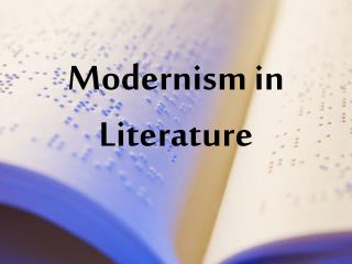 Modernism in Literature