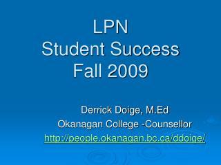 LPN Student Success  Fall 2009