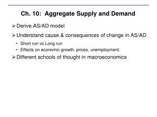 Ch. 10:  Aggregate Supply and Demand