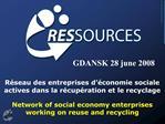 R seau des entreprises d  conomie sociale actives dans la r cup ration et le recyclage