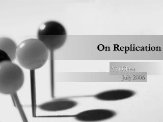 On Replication