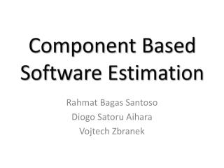 Component Based Software Estimation